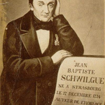 Jean-Baptiste Schwilgué, horloger strasbourgeois